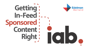 IAB Edelman Report on Sponsored Content